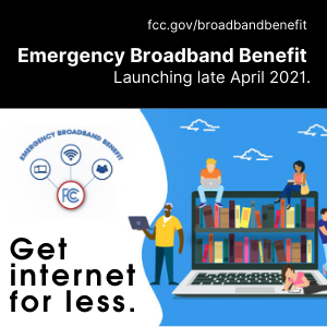 Emergence Broadband Benefit Launching Late April 2021. Get internet for less.