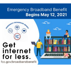 EBB Enrollment begins May 12, 2021 Get Internet for less